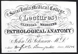 Course card, Lectures on Clinical Medicine and Pathological Anatomy by John B. Johnson, M.D.