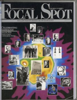 Focal Spot, Commemorative Issue/Spring 1992