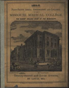 Forty-Fourth Annual Announcement and Catalogue of the Missouri Medical College, 1884-1885.