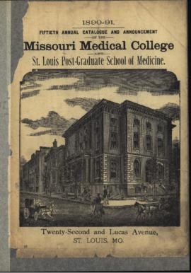 Fiftieth Annual Catalogue and Annoucement of the Missouri Medical College and St. Louis Post-Grad...