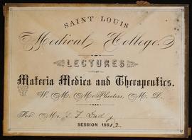 St. Louis Medical College course card, Lectures on Materia Medica and Therapeutics by W.M. McPhee...