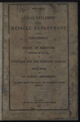 Periodical Annual Catalogue of the Medical Department of the University of the State of Missouri ...