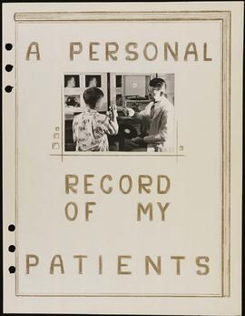 """A Personal Record of my Patients."""