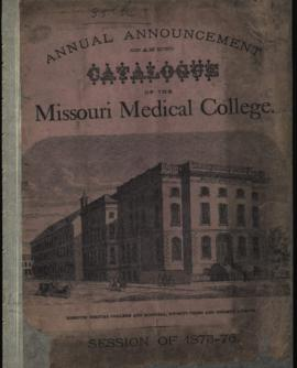 Annual Announcement and Catalogue of the Missouri Medical College, Session of 1875-1876.