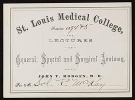 St. Louis Medical College course card, Lectures on General, Special, and Surgical Anatomy by John...