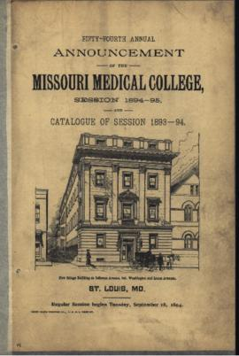 Fifty-Fourth Annual Announcement of the Missouri Medical College, Session 1894-1895 and Catalogue...