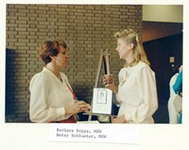 Barbara Koppe and Betsy Schlueter.