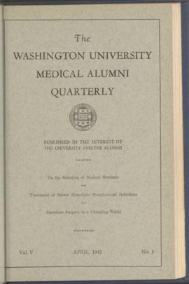 Washington University Medical Alumni Quarterly, April 1942