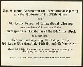 Invitation to the St. Louis School of Occupational Therapy's workshop for an exhibition of studen...