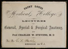 St. Louis Medical College course card, Lectures on General, Special, and Surgical Anatomy by Char...