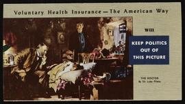 """Voluntary Health Insurance - The American Way,"" Whitaker and Baxter pamphlet."