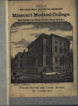 Forty-Eighth Annual Catalogue and Annoucement of the Missouri Medical College, Medical Department...