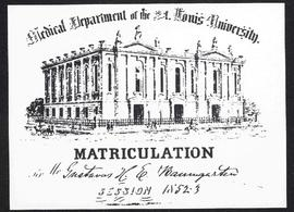 Matriculation card for Gustav Baumgarten, Medical Department of the St. Louis University, Session...
