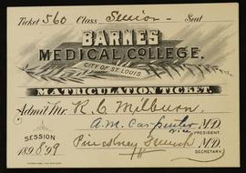 Matriculation Ticket, Barnes Medical College.