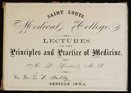 St. Louis Medical College course card, Lectures on the Principles and Practice of Medicine by M.L...