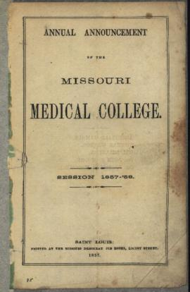 Annual Announcement of the Missouri Medical College, Session 1857-1858.