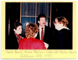 Carla Baum, Diana Ballwin, and Carolyn Baum conversing with a lobbyist, Jefferson City, Missouri.