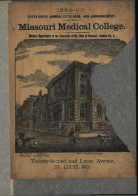 Forty-Ninth Annual Catalogue and Annoucement of the Missouri Medical College, Medical Department ...