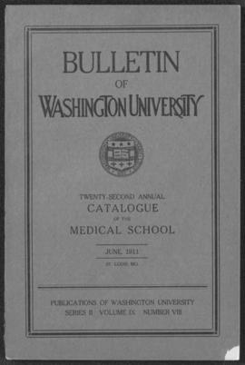 Washington University School of Medicine bulletin, 1911.