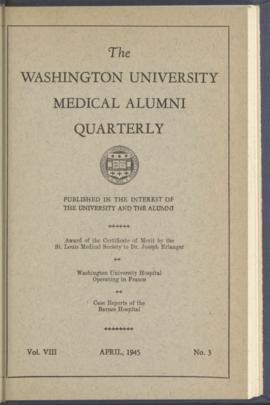 Washington University Medical Alumni Quarterly, April 1945