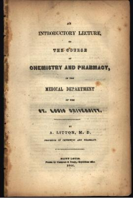 Introductory lecture to the course of chemistry and pharmacy in the Medical Department of St. Lou...