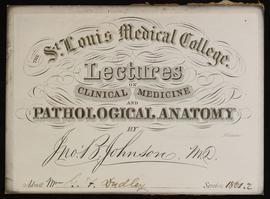 St. Louis Medical College course card, Lectures on Clinical Medicine and Pathological Anatomy by ...